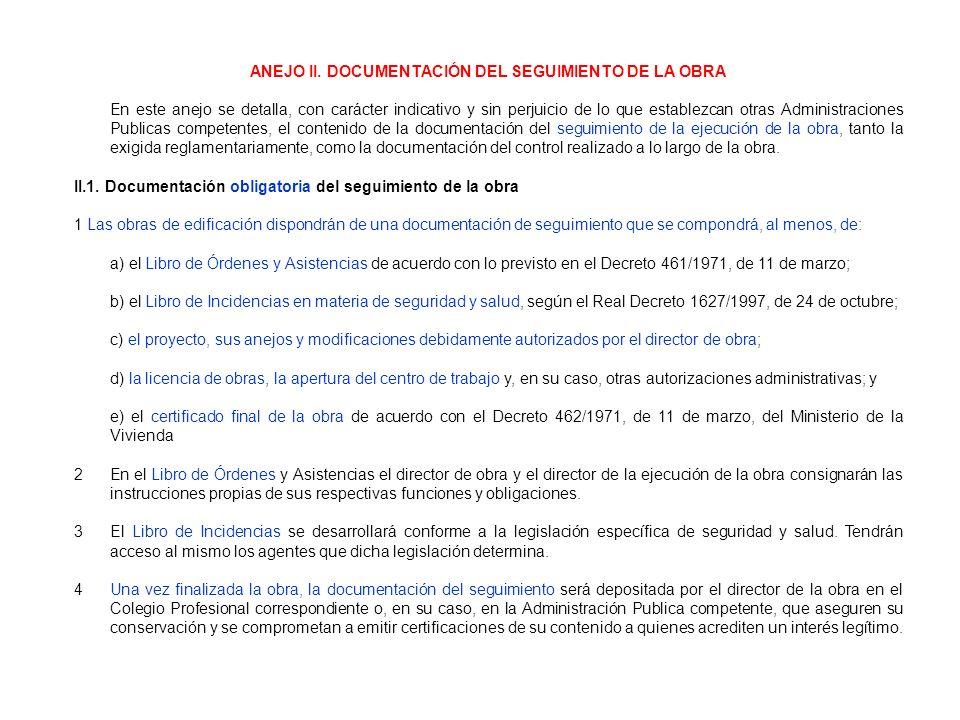 ANEJO II. DOCUMENTACIÓN DEL SEGUIMIENTO DE LA OBRA