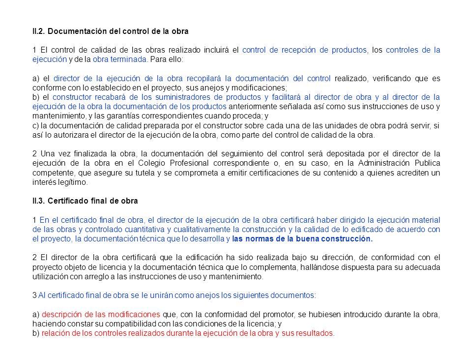 II.2. Documentación del control de la obra