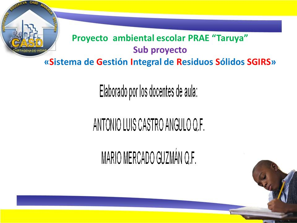 Proyecto ambiental escolar prae taruya sub proyecto - Gestion integral de proyectos ...