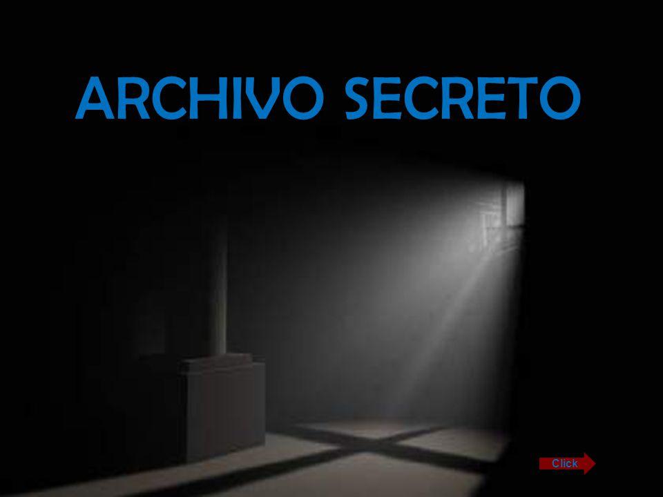 ARCHIVO SECRETO Click