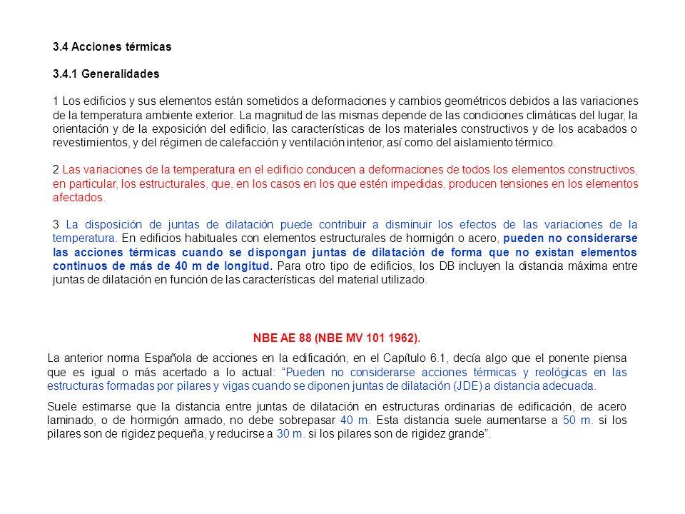 3.4 Acciones térmicas 3.4.1 Generalidades.