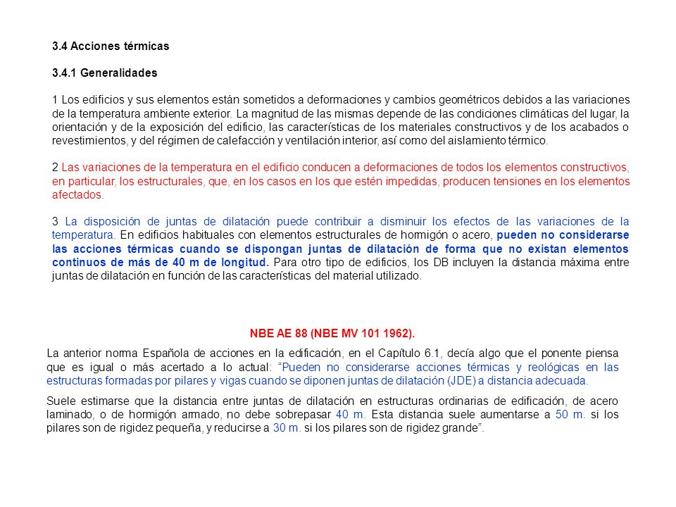 3.4 Acciones térmicas3.4.1 Generalidades.
