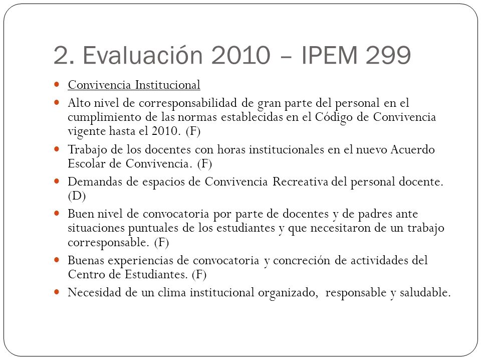 2. Evaluación 2010 – IPEM 299 Convivencia Institucional