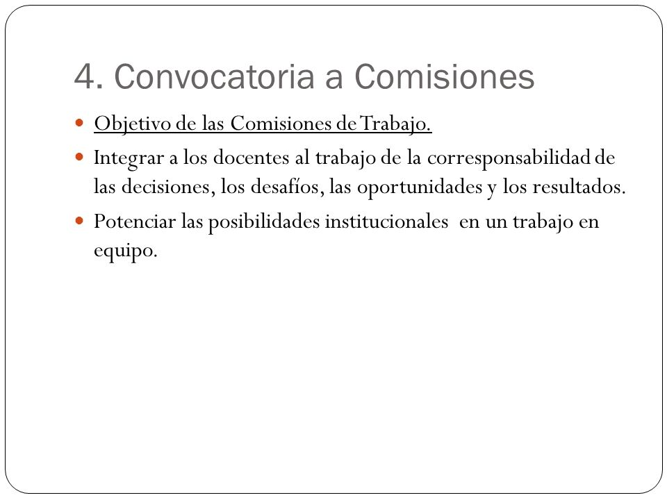 4. Convocatoria a Comisiones