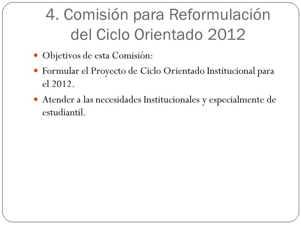 4. Comisión para Reformulación del Ciclo Orientado 2012
