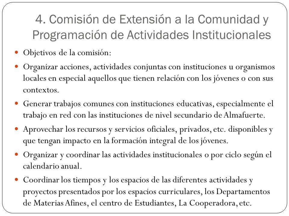 4. Comisión de Extensión a la Comunidad y Programación de Actividades Institucionales