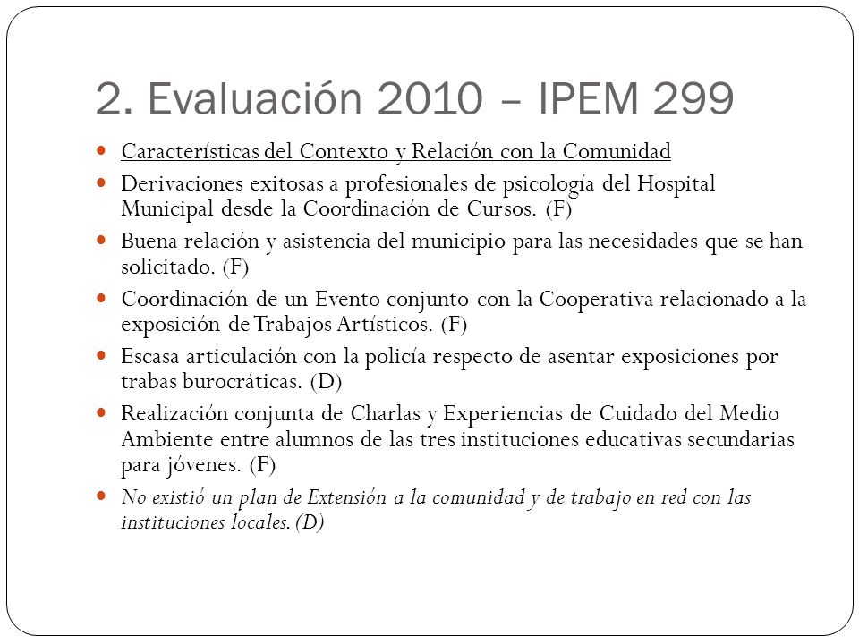 2. Evaluación 2010 – IPEM 299 Características del Contexto y Relación con la Comunidad.