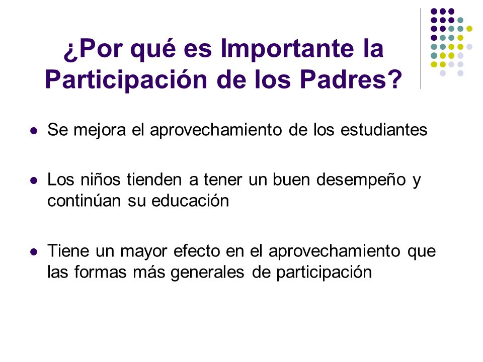 ¿Por qué es Importante la Participación de los Padres