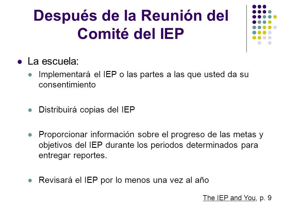 Después de la Reunión del Comité del IEP