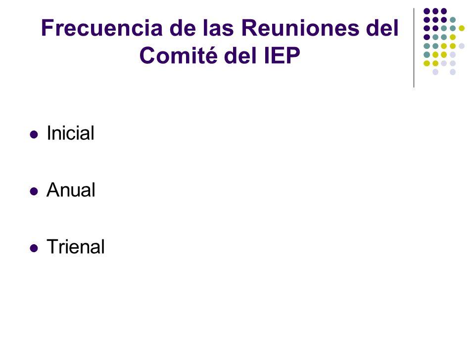 Frecuencia de las Reuniones del Comité del IEP