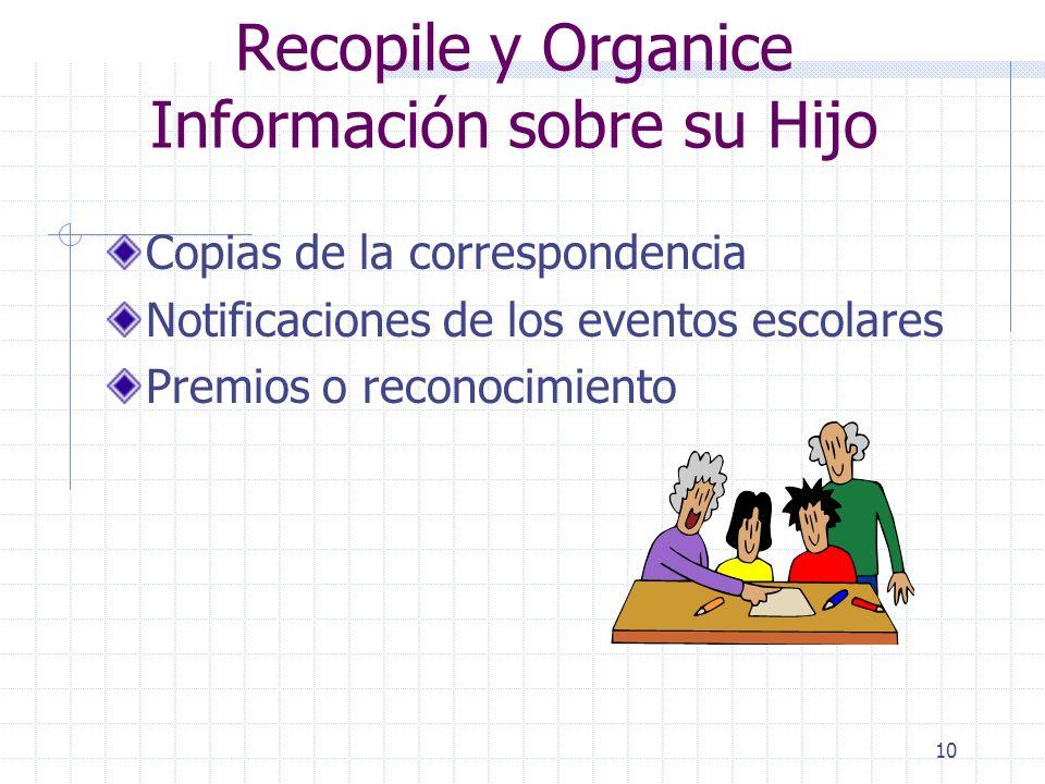 Recopile y Organice Información sobre su Hijo