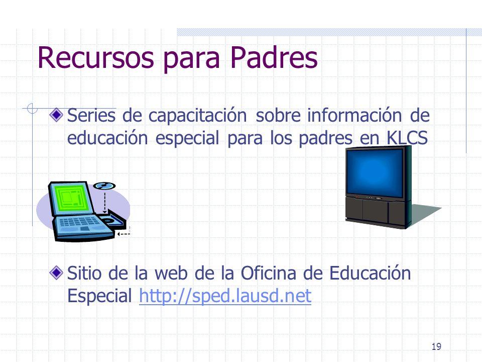 Recursos para Padres Series de capacitación sobre información de educación especial para los padres en KLCS.