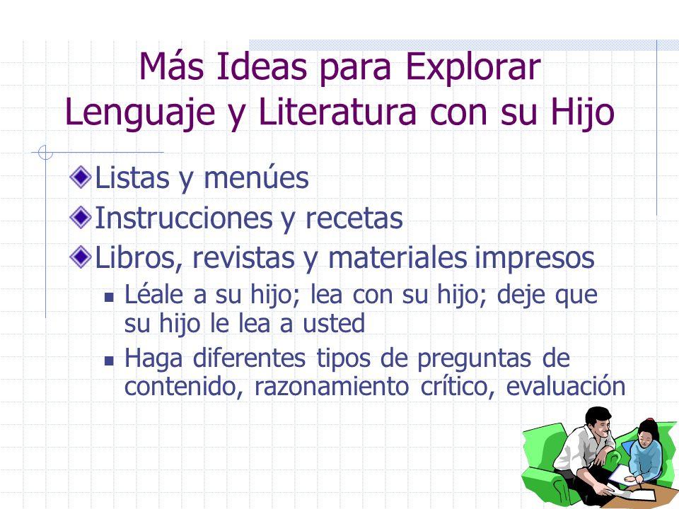 Más Ideas para Explorar Lenguaje y Literatura con su Hijo