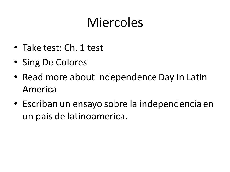 Miercoles Take test: Ch. 1 test Sing De Colores