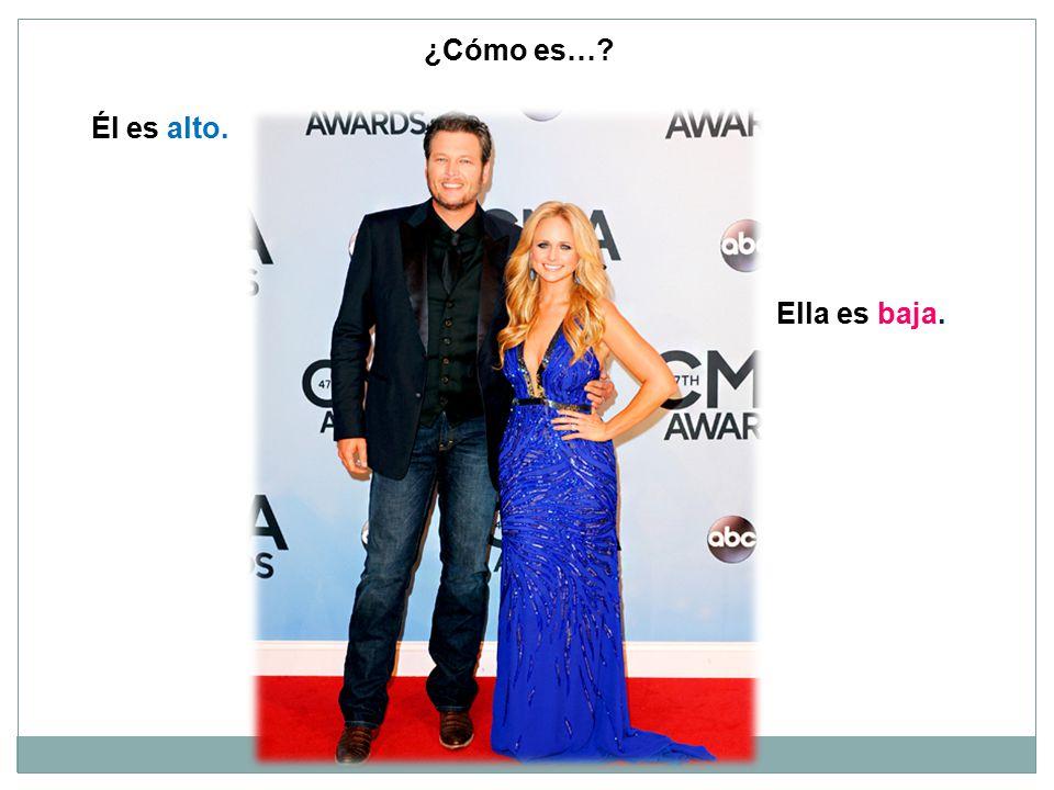 ¿Cómo es… Él es alto. Ella es baja.