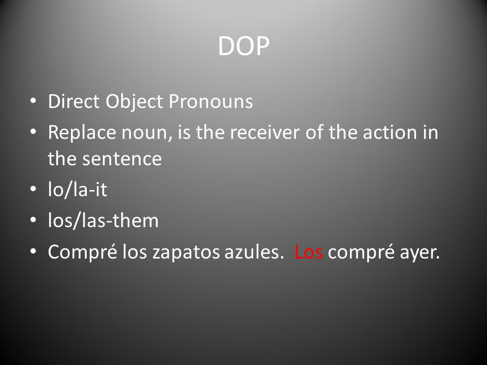 DOP Direct Object Pronouns