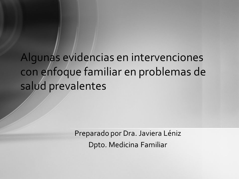 Preparado por Dra. Javiera Léniz Dpto. Medicina Familiar