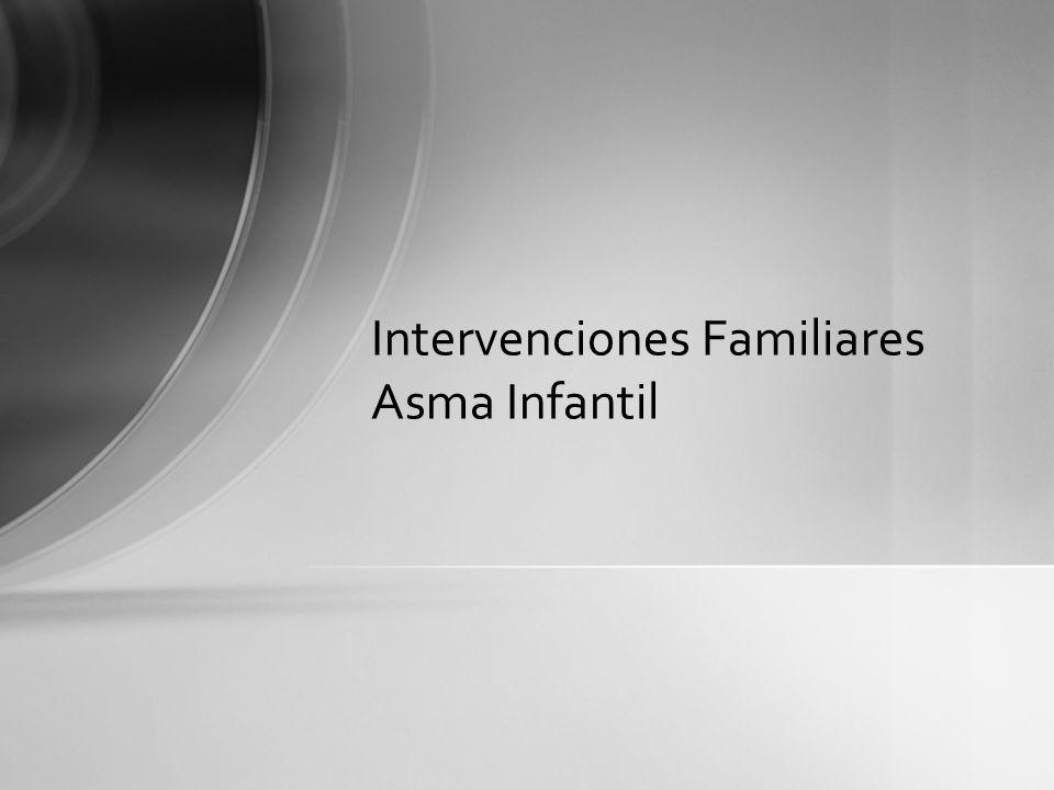 Intervenciones Familiares Asma Infantil