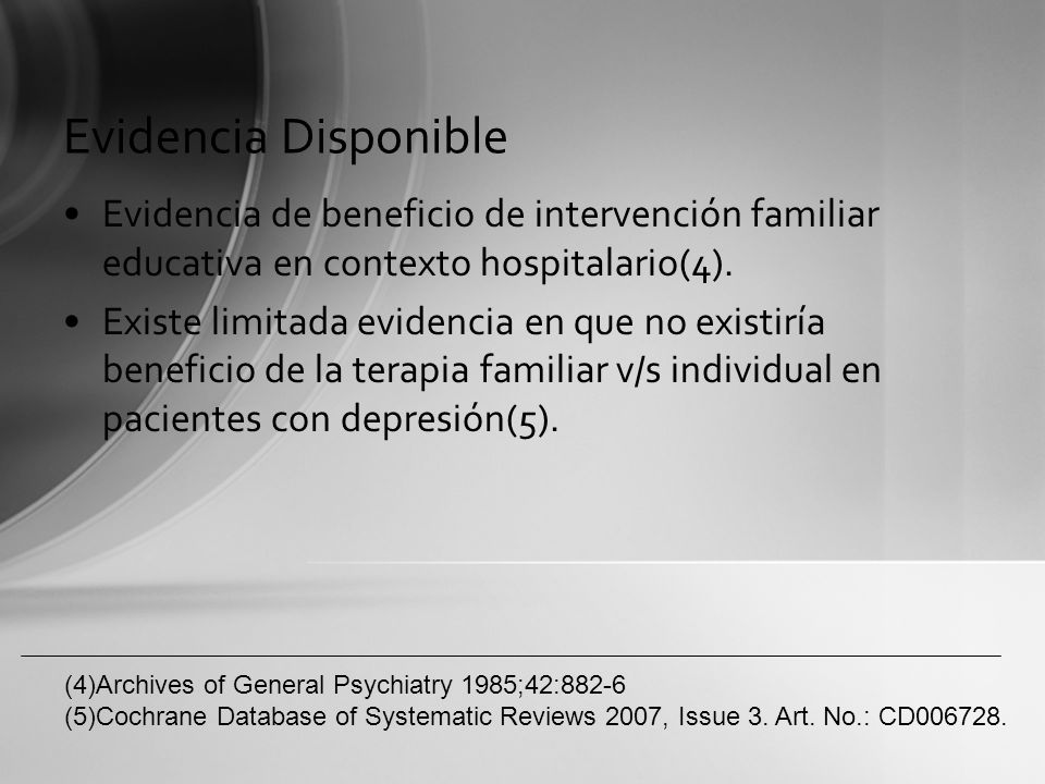 Evidencia DisponibleEvidencia de beneficio de intervención familiar educativa en contexto hospitalario(4).
