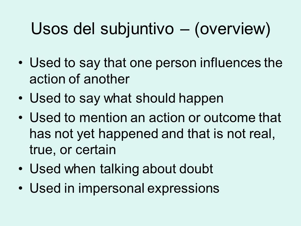 Usos del subjuntivo – (overview)