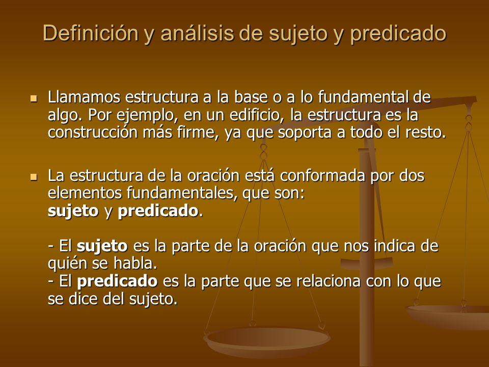 Definición y análisis de sujeto y predicado