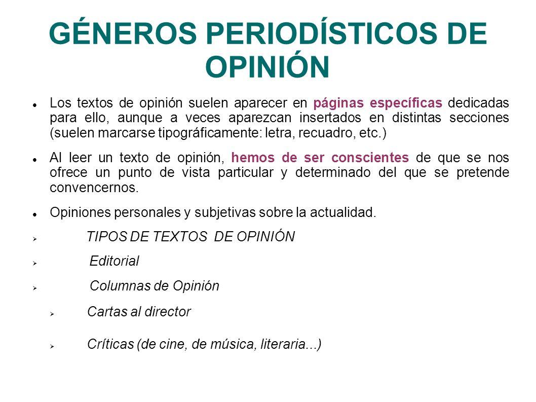 GÉNEROS PERIODÍSTICOS DE OPINIÓN