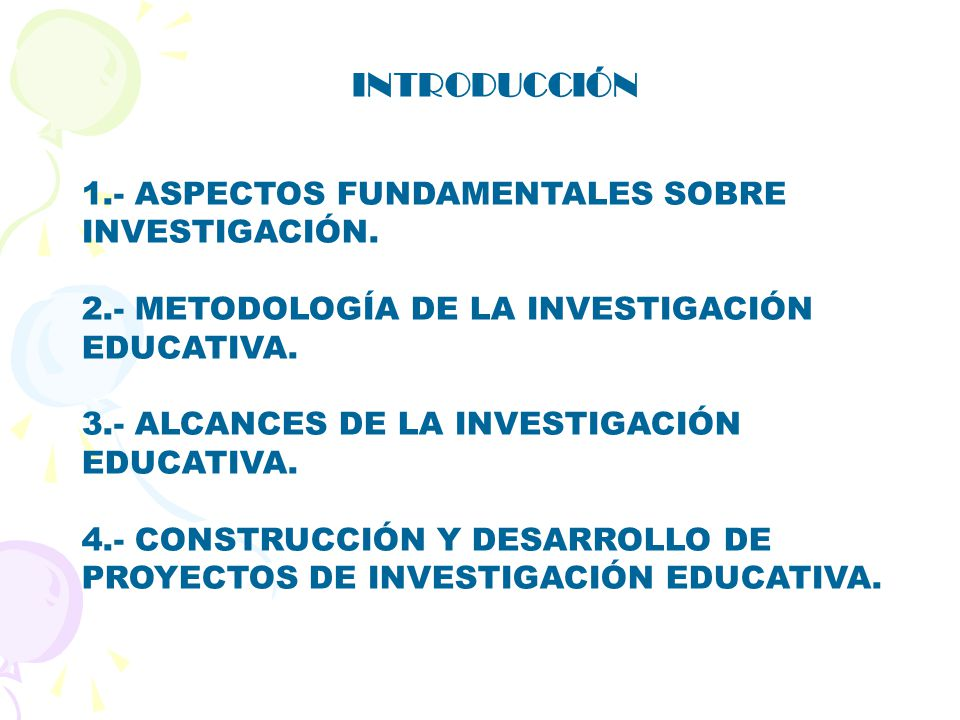 De la investigaci n educativa ppt video online descargar for Proyecto de construccion de aulas educativas