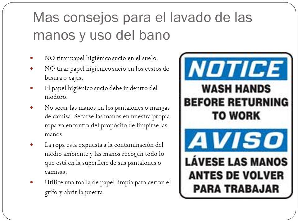 Mas consejos para el lavado de las manos y uso del bano