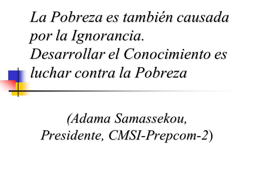 (Adama Samassekou, Presidente, CMSI-Prepcom-2)