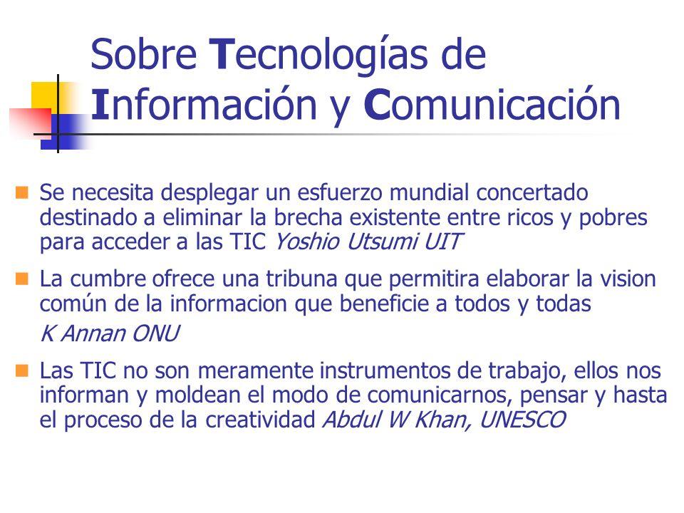 Sobre Tecnologías de Información y Comunicación