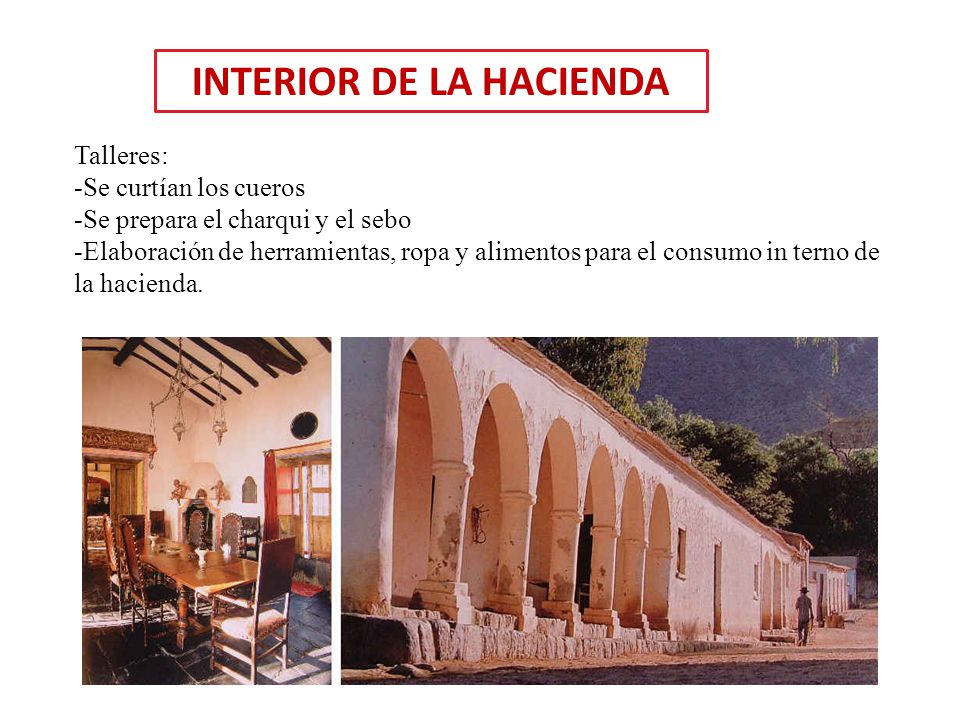 INTERIOR DE LA HACIENDA