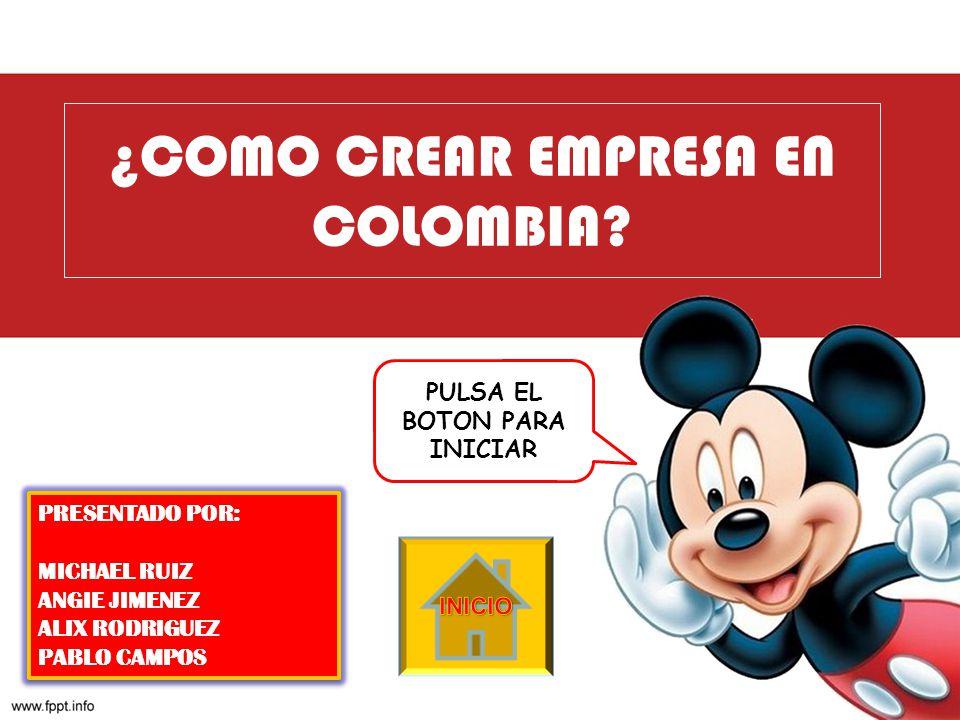 ¿COMO CREAR EMPRESA EN COLOMBIA