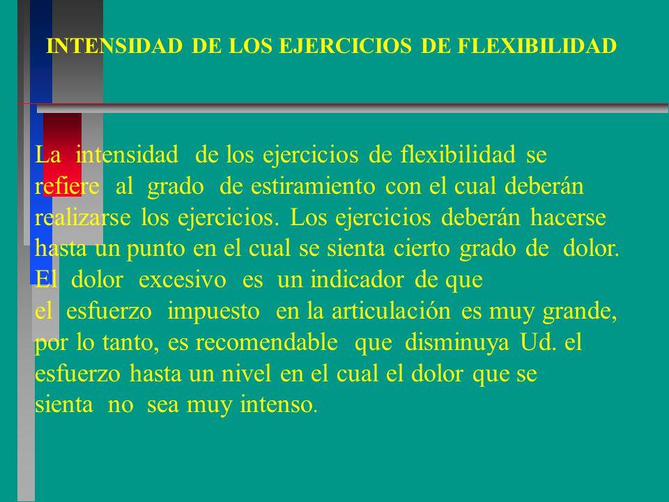 INTENSIDAD DE LOS EJERCICIOS DE FLEXIBILIDAD