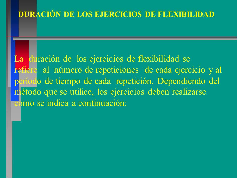 DURACIÓN DE LOS EJERCICIOS DE FLEXIBILIDAD