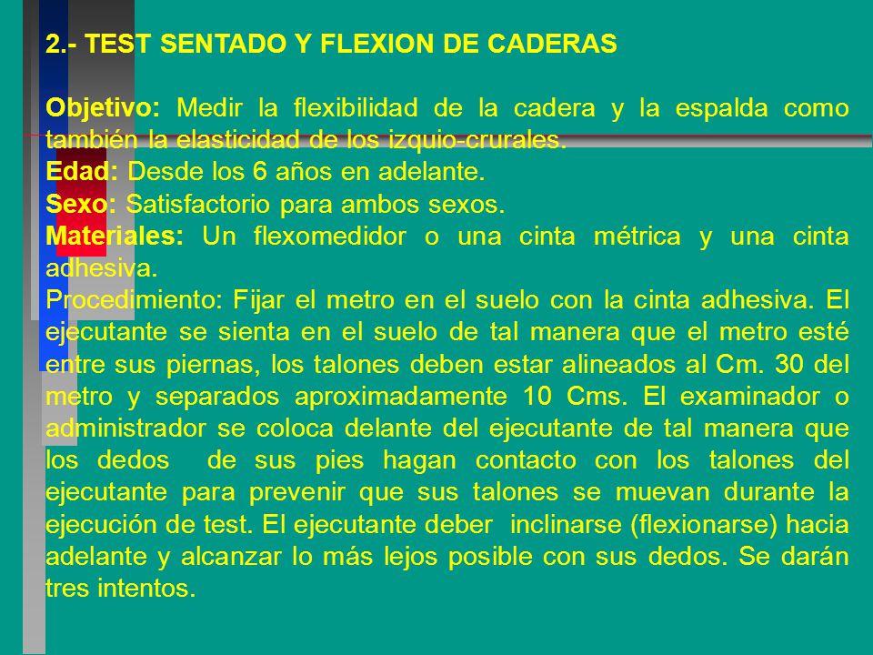 2.- TEST SENTADO Y FLEXION DE CADERAS