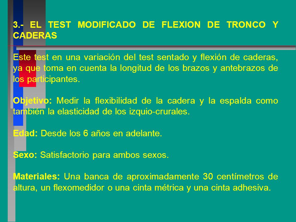3.- EL TEST MODIFICADO DE FLEXION DE TRONCO Y CADERAS