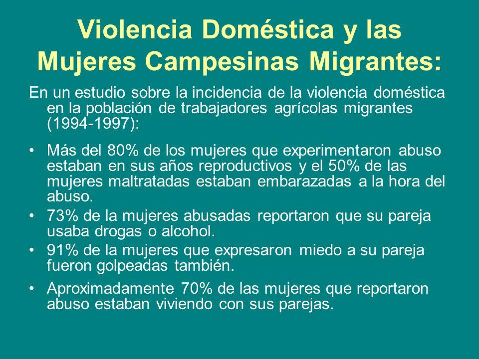 Violencia Doméstica y las Mujeres Campesinas Migrantes:
