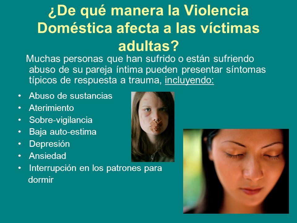 ¿De qué manera la Violencia Doméstica afecta a las víctimas adultas