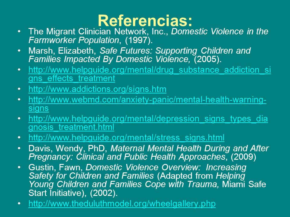 Referencias:The Migrant Clinician Network, Inc., Domestic Violence in the Farmworker Population, (1997).