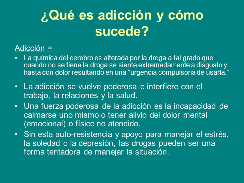 ¿Qué es adicción y cómo sucede