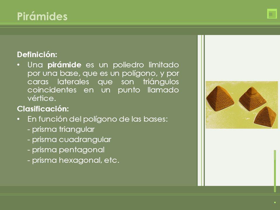Pirámides Definición: