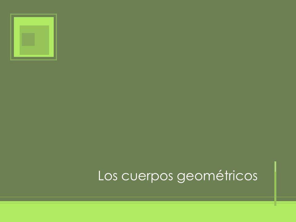 Los cuerpos geométricos