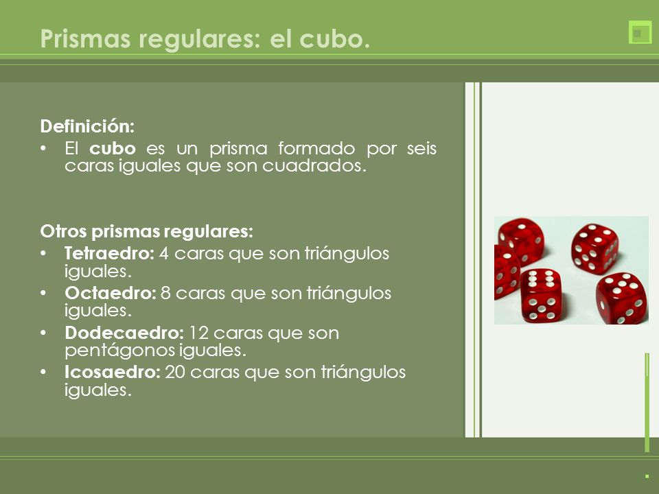Prismas regulares: el cubo.