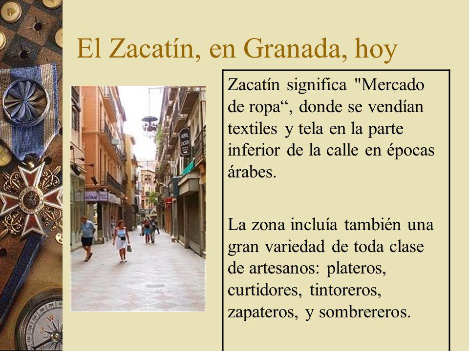 El Zacatín, en Granada, hoy