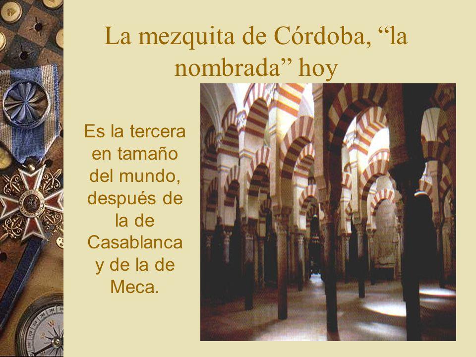 La mezquita de Córdoba, la nombrada hoy