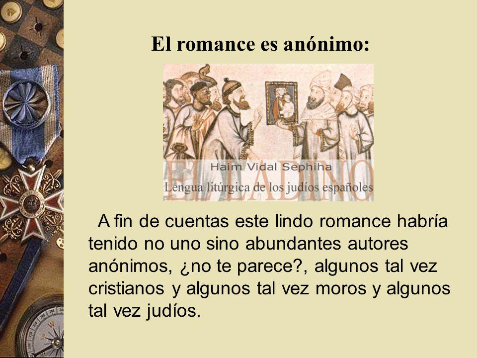 El romance es anónimo:
