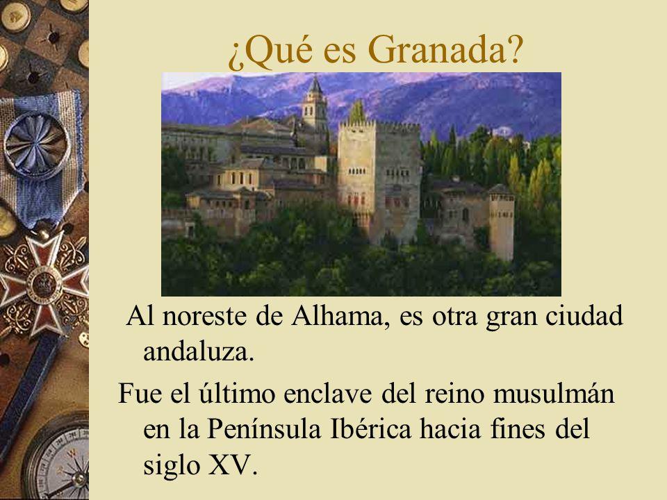 ¿Qué es Granada Al noreste de Alhama, es otra gran ciudad andaluza.