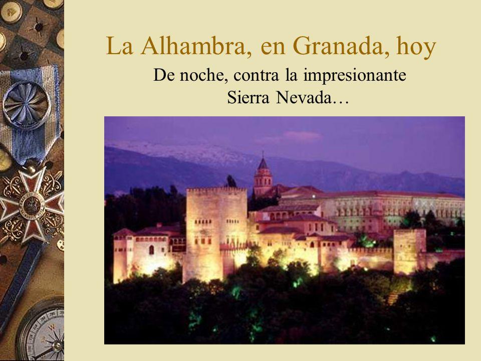 La Alhambra, en Granada, hoy