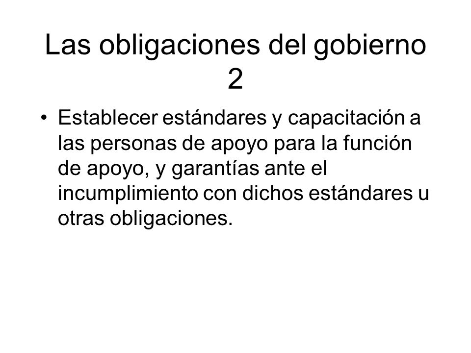 Las obligaciones del gobierno 2