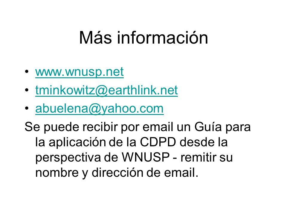 Más información www.wnusp.net tminkowitz@earthlink.net